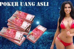 Poker Uang Asli Panduan Main Agar Menang Terus