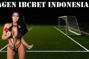 Kriteria Agen IBCBET Indonesia Terbaik dan Terpopuler 2020